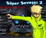 Süper Savaşçı 2