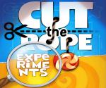 Cut The Rope: Deneyler